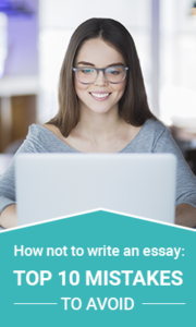 How not to write an essay top 10 mistakes to avoid